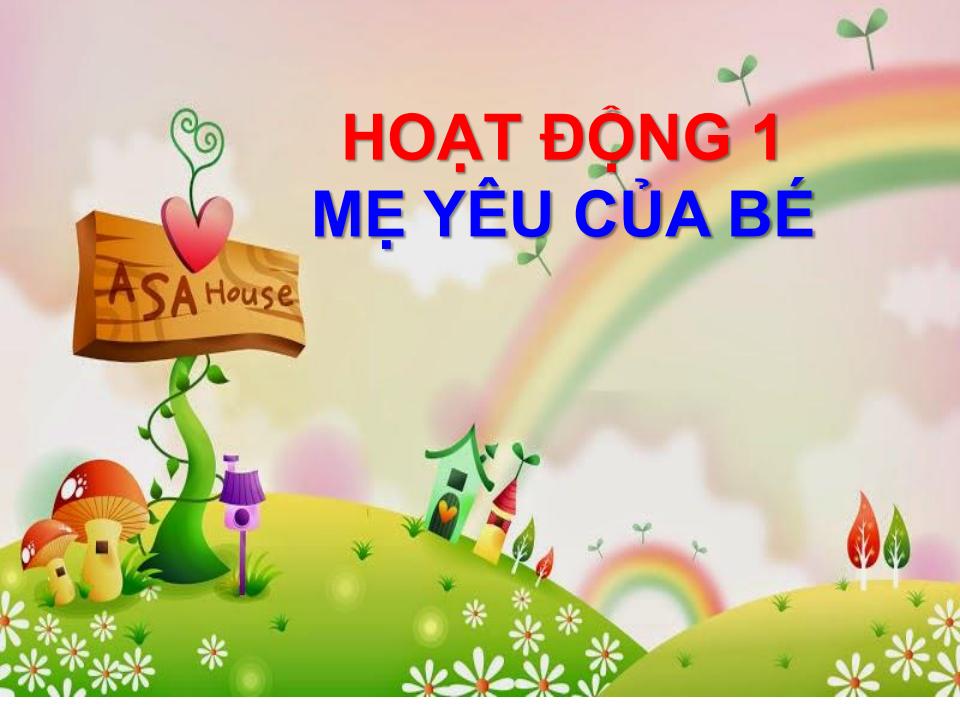 1508311670520-bai-giang-dien-tu-mam-non-me-yeu-khong-naopngpage2.png