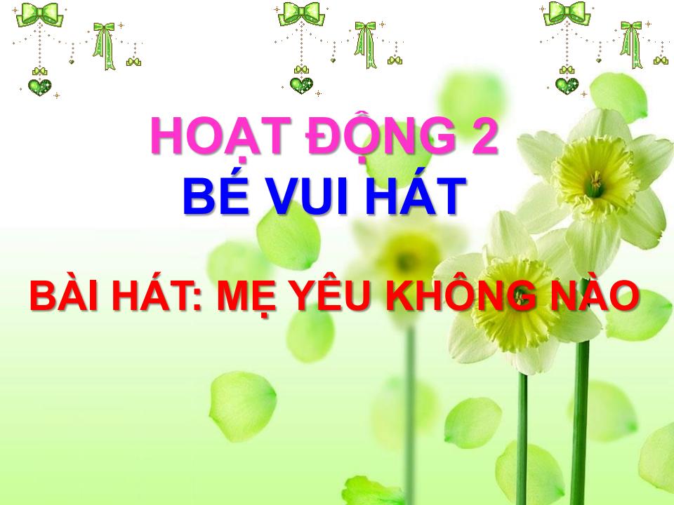 1508311714251-bai-giang-dien-tu-mam-non-me-yeu-khong-naopngpage10.png
