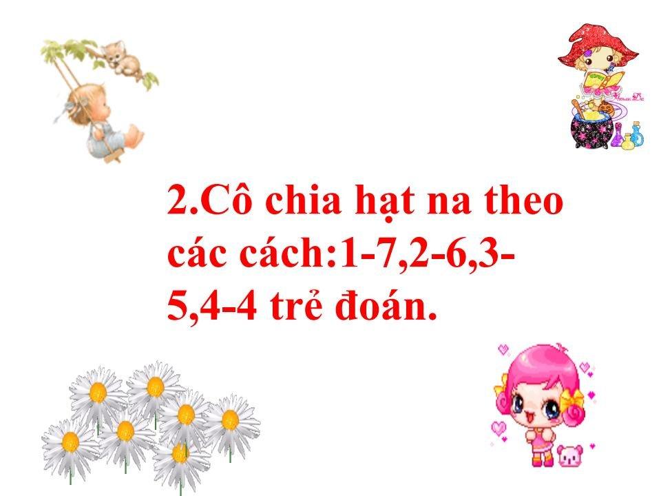 Bài giảng mầm non tách 8 phần thành 2 phần bằng các cách khác nhaujpg_Page7.jpg