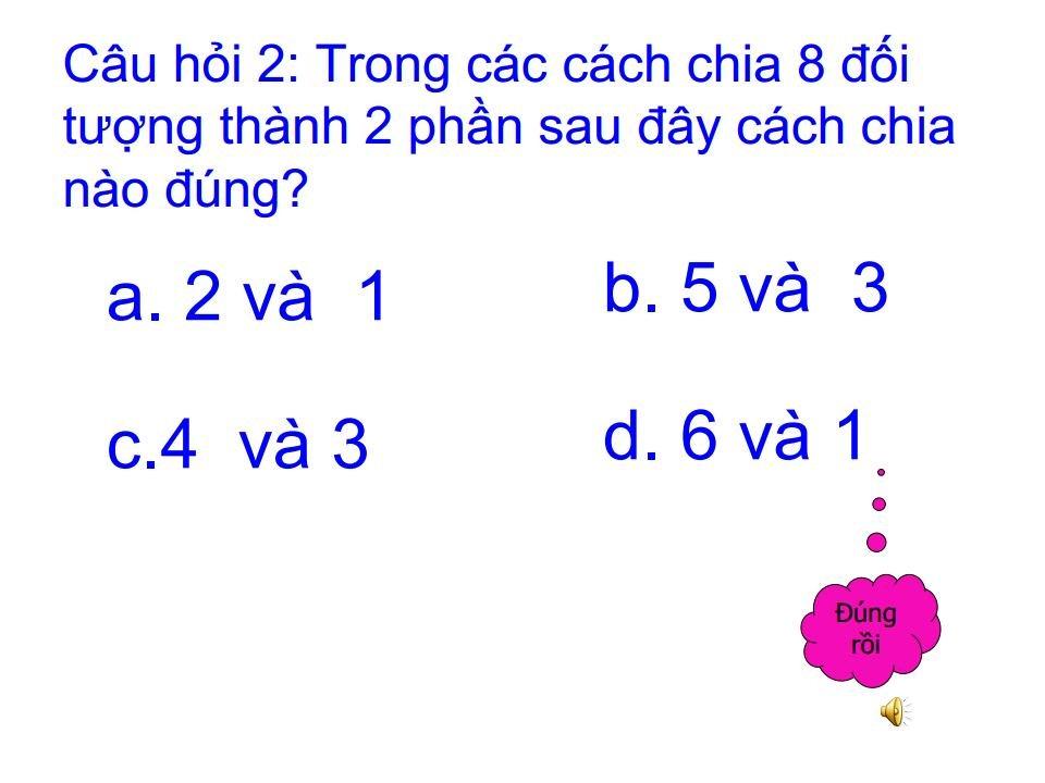 Bài giảng mầm non tách 8 phần thành 2 phần bằng các cách khác nhaujpg_Page18.jpg