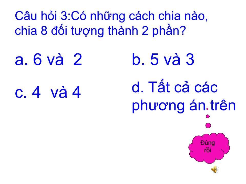Bài giảng mầm non tách 8 phần thành 2 phần bằng các cách khác nhaujpg_Page19.jpg