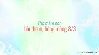Thơ mầm non bài thơ nụ hồng mùng 8/3